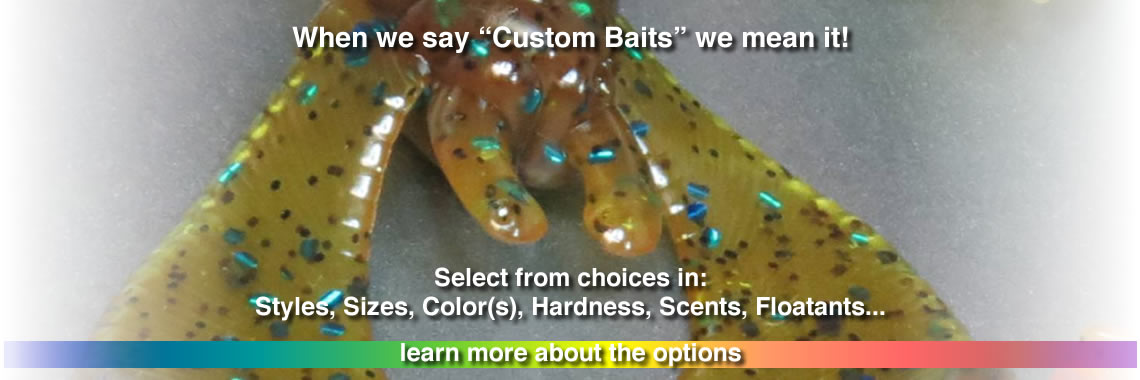 Doc Irv Specializes in the Baits YOU need!